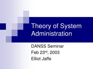 Theory of System Administration