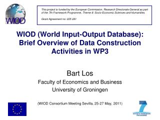 WIOD (World Input-Output Database): Brief Overview of Data Construction Activities in WP3