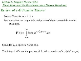 Lecture 5: Imaging Theory (3/6):  Plane Waves and the Two-Dimensional Fourier Transform.