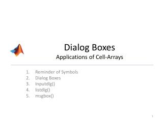 Dialog Boxes Applications of Cell-Arrays
