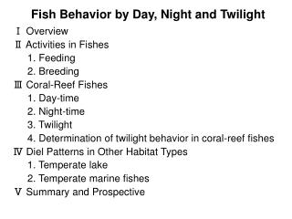 Fish Behavior by Day, Night and Twilight