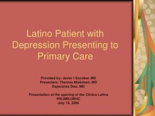 Latino Patient with Depression Presenting to Primary Care