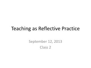 Teaching as Reflective Practice