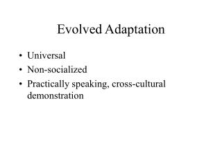 Evolved Adaptation