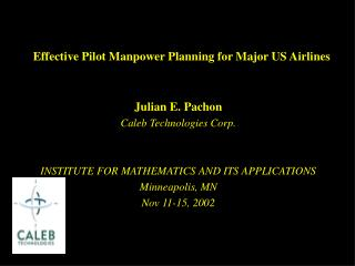 Effective Pilot Manpower Planning for Major US Airlines