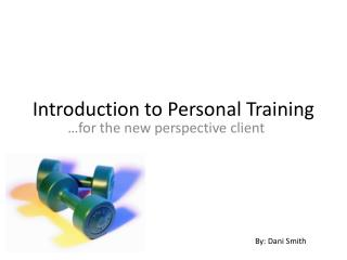 Introduction to Personal Training