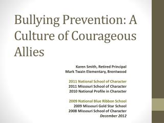 Bullying Prevention: A Culture of Courageous Allies