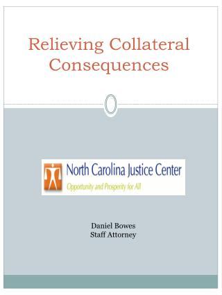 Relieving Collateral Consequences