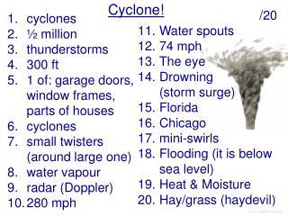 Cyclone!