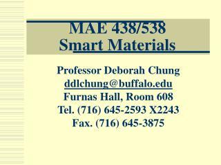 MAE 438/538  Smart Materials