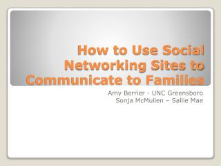 How to Use Social Networking Sites to Communicate to Families