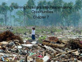 Turning Disasters Into Peacemaking Opportunities