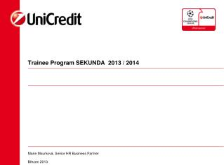 Trainee Program SEKUNDA  2013 / 2014