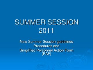 SUMMER SESSION 2011