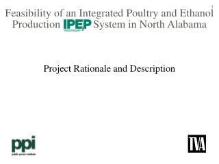 Feasibility of an Integrated Poultry and Ethanol Production            System in North Alabama