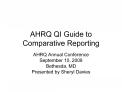 AHRQ QI Guide to Comparative Reporting