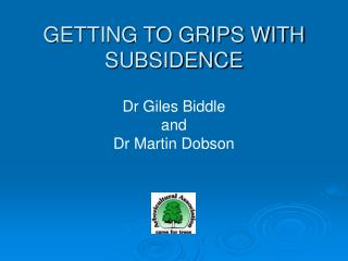 Dr Giles Biddle  and Dr Martin Dobson