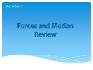 Forces and Motion Review