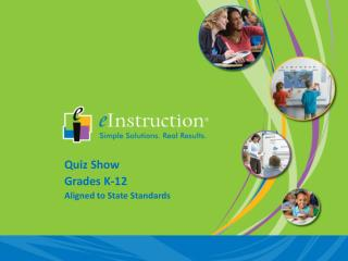Quiz Show Grades K-12 Aligned to State Standards