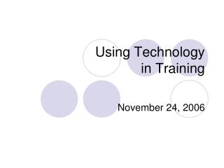 Using Technology   in Training