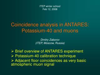 Coincidence analysis in ANTARES: Potassium-40 and muons