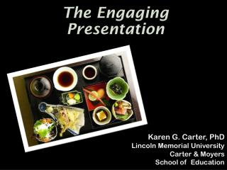 The  Engaging Presentation