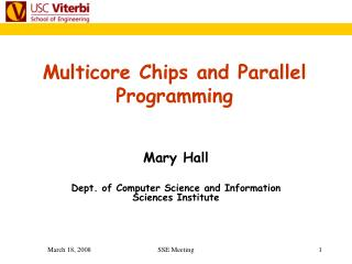 Multicore Chips and Parallel Programming