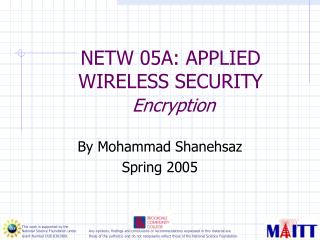 NETW 05A: APPLIED WIRELESS SECURITY  Encryption
