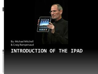 Introduction of the  ipad