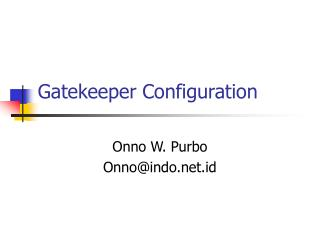 Gatekeeper Configuration