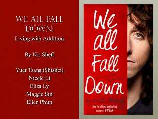 We all fall down: