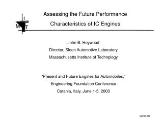 Assessing the Future Performance Characteristics of IC Engines