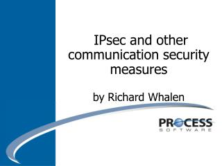 IPsec and other communication security measures  by Richard Whalen