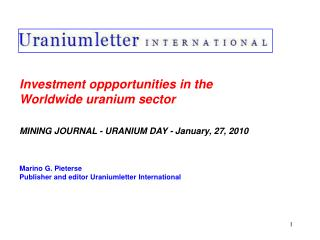 Investment oppportunities in the  Worldwide uranium sector