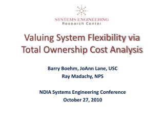 Valuing System Flexibility via Total Ownership Cost Analysis