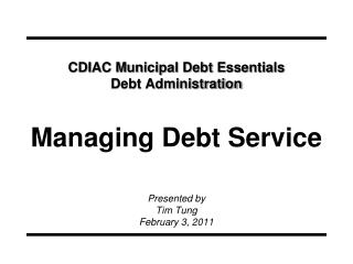 CDIAC Municipal Debt Essentials Debt Administration Managing Debt Service