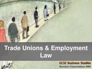 Trade Unions & Employment Law