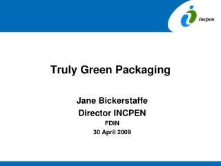 Truly Green Packaging