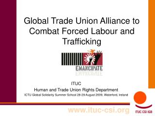 Global Trade Union Alliance to Combat Forced Labour and Trafficking