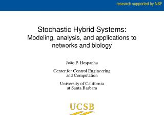 Stochastic Hybrid Systems: Modeling, analysis, and applications to  networks and biology