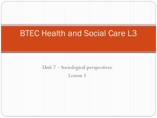 BTEC Health and Social Care L3