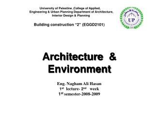 Architecture &   Environment Eng.  Nagham  Ali  Hasan 1 st  lecture-  2 nd  week