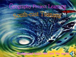 South-east Tsunami