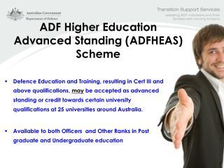 ADF Higher Education Advanced Standing (ADFHEAS) Scheme