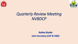 Quarterly Review Meeting NVBDCP