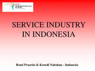 SERVICE INDUSTRY  IN INDONESIA