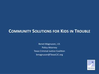 Community  Solutions for  Kids  in Trouble