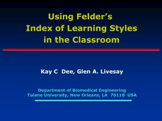 Using Felder s  Index of Learning Styles in the Classroom