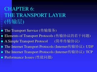 CHAPTER 6:  THE TRANSPORT LAYER ( ???)