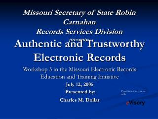 Missouri Secretary of State Robin Carnahan Records Services Division presents: